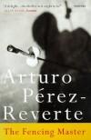 The Fencing Master - Arturo Pérez-Reverte