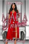Mafia Princess - Deja King, Michelle Monay