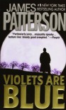 Violets Are Blue - James Patterson