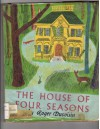 the house of four seasons - Roger Duvoisin
