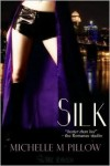 Silk - Michelle M. Pillow