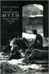 Theorizing Myth: Narrative, Ideology, and Scholarship - Bruce Lincoln