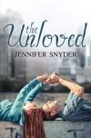 The Unloved - Jennifer Snyder