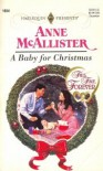 A Baby For Christmas (This Time, Forever) (Harlequin Presents, No 1854) - Anne McAllister