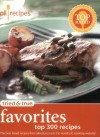 Tried & True Favorites: Top 300 Recipes - Allrecipes Com