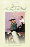 Grace Livingston Hill Collection No. 6 - Deborah Cole, Grace Livingston Hill, Isabella Macdonald Alden