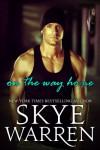 On the Way Home - Skye Warren