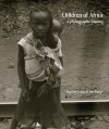 Children of Africa: A Photographic Journey - Jim Parker, Heather Cairns