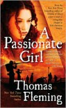 A Passionate Girl - Thomas J. Fleming