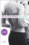 The Vincent Brothers: Extended and Uncut  - Abbi Glines