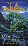 Merlin's Dragon: Doomraga's Revenge - T.A. Barron