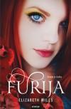 Furija (The Fury Trilogy #1) - Elizabeth  Miles, Jana Merlin