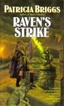 Raven's Strike (Raven Set, #2) - Patricia Briggs