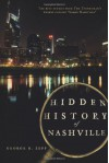 Hidden History of Nashville (TN) - George R. Zepp