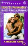 Hers to Remember - Karen Lawton Barrett