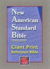 New American Standard Bible Updated Edition Giant Print Reference Bible - Anonymous