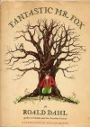 Fantastic Mr. Fox - Roald Dahl, Donald Chaffin
