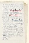 Notebooks - Murray Bail