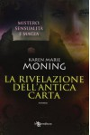La rivelazione dell'antica carta - Karen Marie Moning