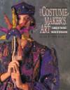 The Costume-Maker's Art: Cloaks of Fantasy, Masks of Revelation -