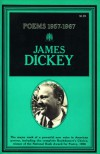 James Dickey Poems 1957-1967 - James Dickey