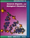 Introduction to Organic and Biological Chemistry - Michael S. Matta, Antony C. Wilbraham, Dennis D. Staley