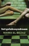 Het Gelukssyndroom - Naima El Bezaz