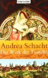 Das Werk der Teufelin - Andrea Schacht