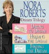 Nora Roberts Dream Trilogy - Nora Roberts