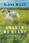Awaken My Heart - DiAnn Mills