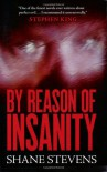 By Reason of Insanity - Shane Stevens