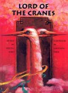 Lord of the Cranes: A Chinese Tale -