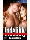 Indelibly Intimate - Regina Cole
