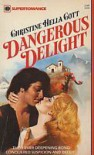 Dangerous Delight - Christine Hella Cott