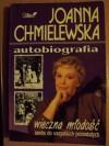 Autobiografia-wieczna młodość aneks do wszystkich pozostałych - Joanna Chmielewska