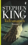 Todesmarsch - Richard Bachman, Nora Jensen, Jochen Stremmel, Stephen King