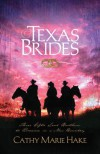 Texas Brides - Cathy Marie Hake