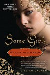 Some Girls: My Life in a Harem - Jillian Lauren