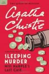 Sleeping Murder: Miss Marple's Last Case - Agatha Christie