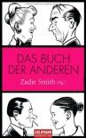 Das Buch Der Anderen - Zadie Smith