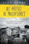 Os Pretos de Pousaflores - Aida Gomes