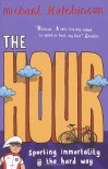 The Hour - Michael Hutchinson