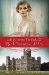 Lady Catherine, the Earl, and the Real Downton Abbey - Fiona,  Countess of Carnarvon