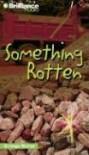 Something Rotten (Strange Matter, #11) - Marty M. Engle, Johnny Ray Barnes, Various