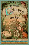 Complete Grimm's Fairy Tales (Pantheon Fairy Tale & Folklore Library ) - Jacob Grimm