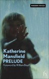 Prelude - Katherine Mansfield, William Boyd
