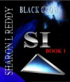 Black Crow (SI) - Sharon L Reddy
