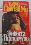 Love, Cherish Me - Rebecca Brandewyne