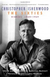 The Sixties: Diaries 1960-1969 - Christopher Isherwood