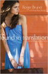 Found in Translation - Roger Bruner, Kristi Rae Bruner